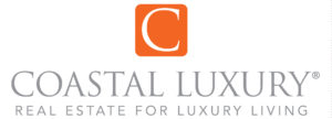 Coastal Luxury - Real Estate for Luxury Living.